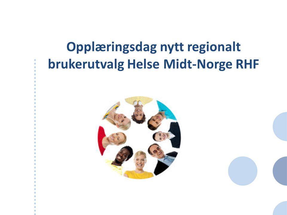 Opplæringsdag nytt regionalt brukerutvalg Helse Midt-Norge RHF