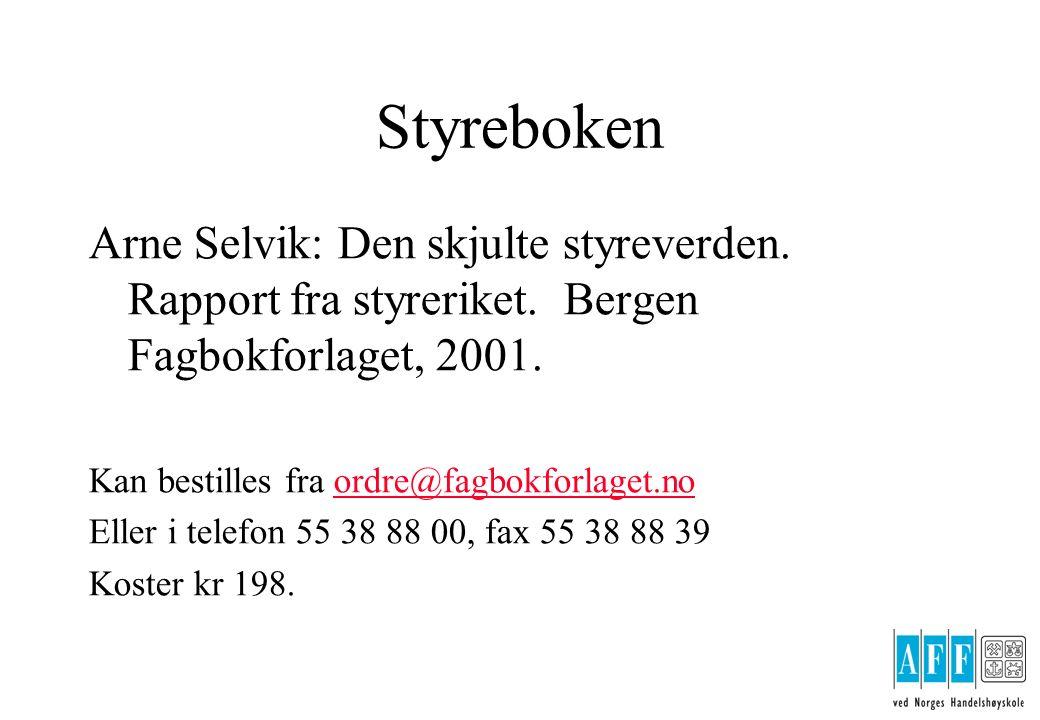 Styreboken Arne Selvik: Den skjulte styreverden. Rapport fra styreriket.