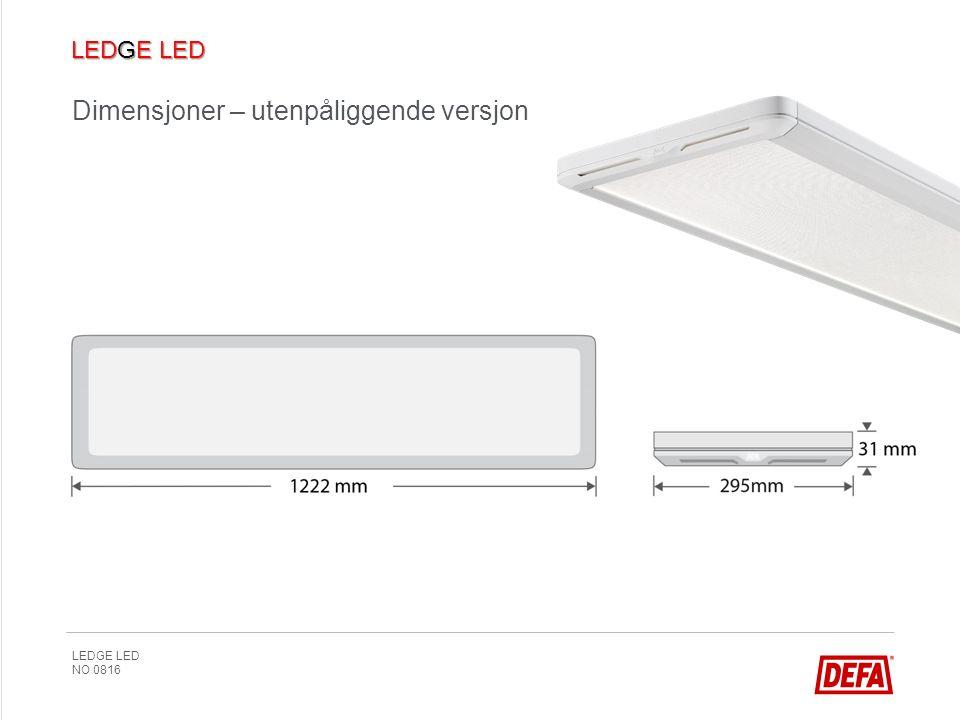 LEDGE LED NO 0816 Dimensjoner – utenpåliggende versjon 78 mm
