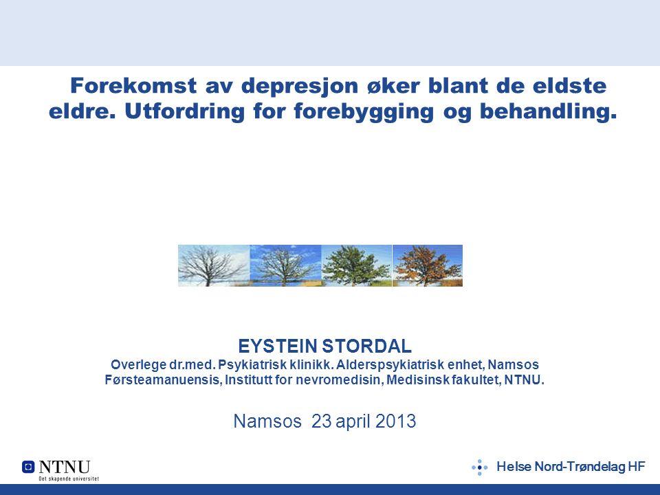 Helse Nord-Trøndelag HF Forekomst av depresjon øker blant de eldste eldre.