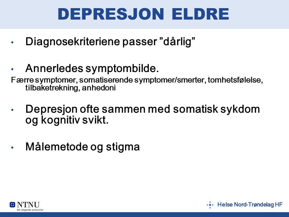 Helse Nord-Trøndelag HF Utfordring for forebygging Tiltak for å hindre at depresjon oppstår eller utvikler seg til det verre (mer symptomer, plager eller funksjonssvikt)  Hindre at depresjon oppstår  Hindre at depresjon utvikler seg videre  Redusere følgetilstander av sykdom