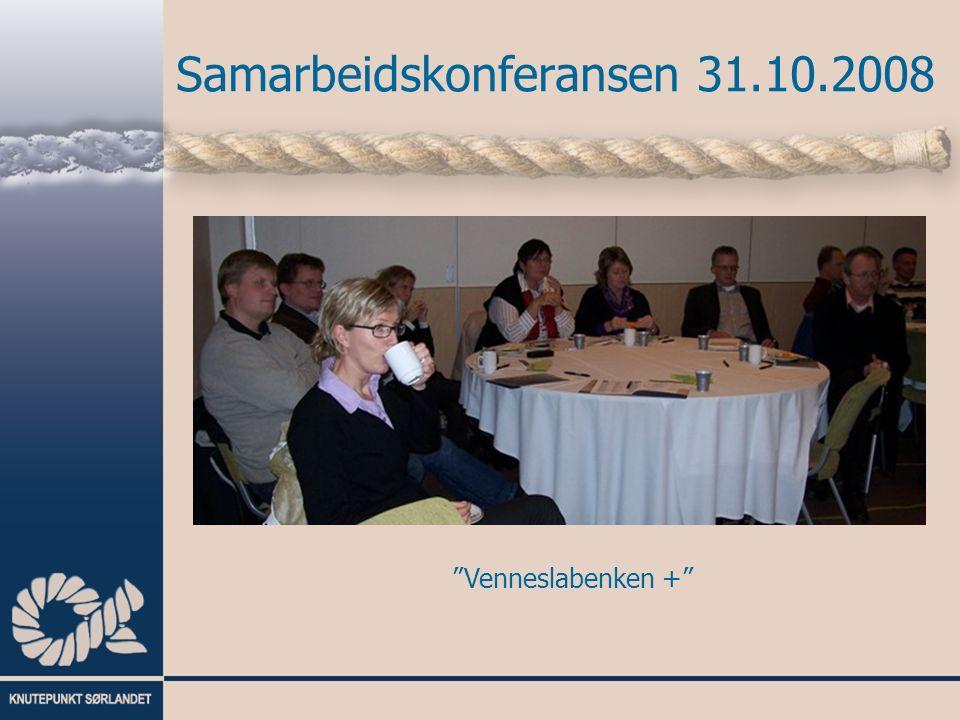 """Samarbeidskonferansen 31.10.2008 """"Venneslabenken +"""""""