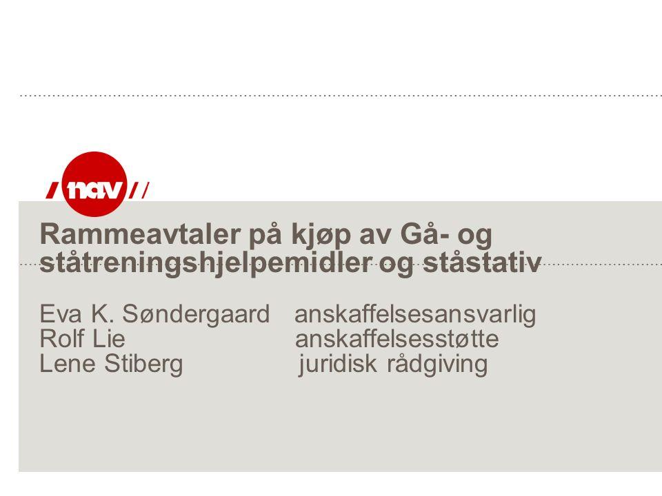 Rammeavtaler på kjøp av Gå- og ståtreningshjelpemidler og ståstativ Eva K.