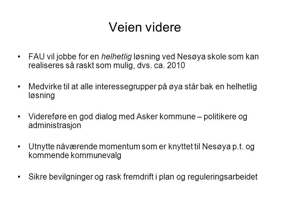 Veien videre FAU vil jobbe for en helhetlig løsning ved Nesøya skole som kan realiseres så raskt som mulig, dvs.