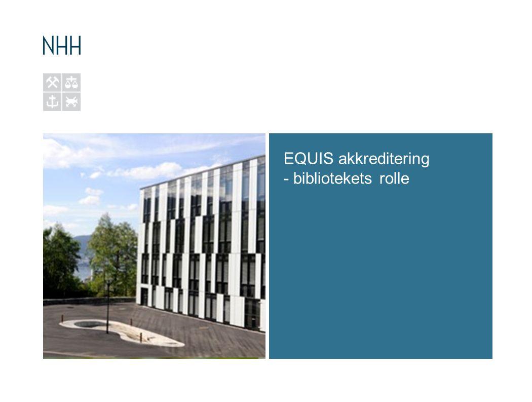 EQUIS akkreditering - bibliotekets rolle