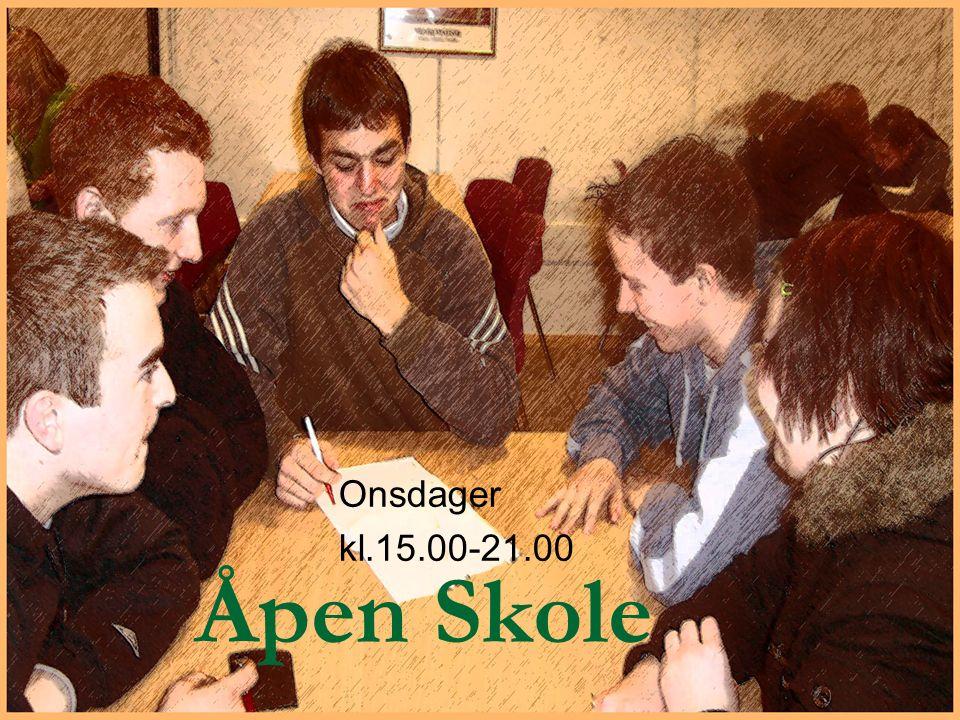 Åpen Skole Onsdager kl.15.00-21.00