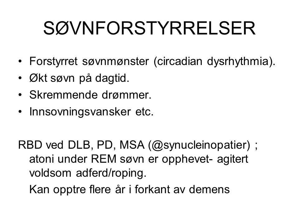 SØVNFORSTYRRELSER Forstyrret søvnmønster (circadian dysrhythmia).