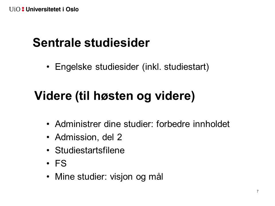 7 Sentrale studiesider Engelske studiesider (inkl.