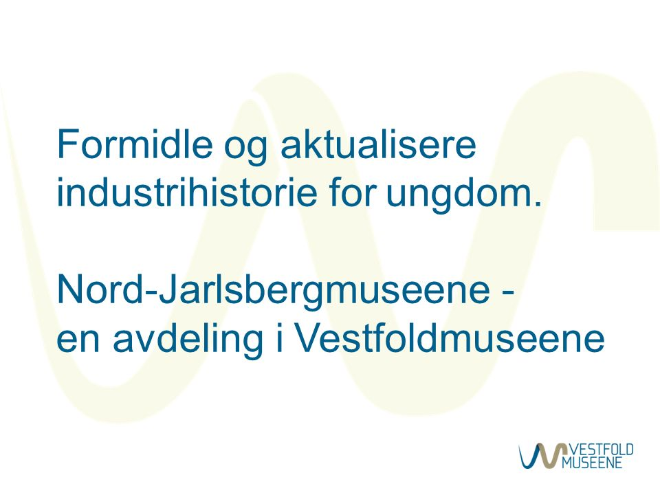 Nord-Jarlsbergmuseene er: