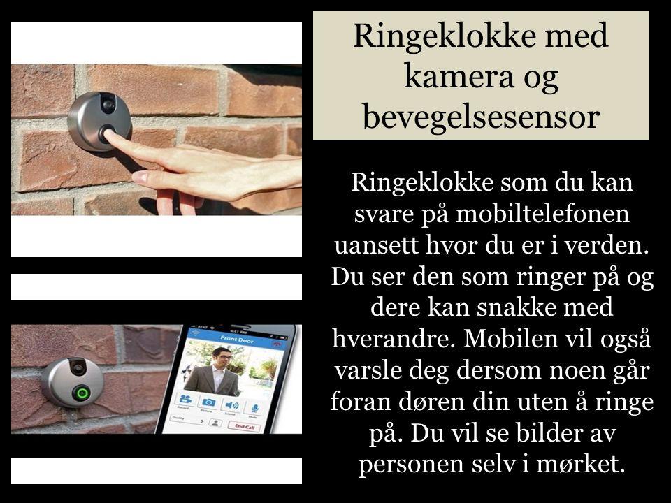 Ringeklokke med kamera og bevegelsesensor Ringeklokke som du kan svare på mobiltelefonen uansett hvor du er i verden.