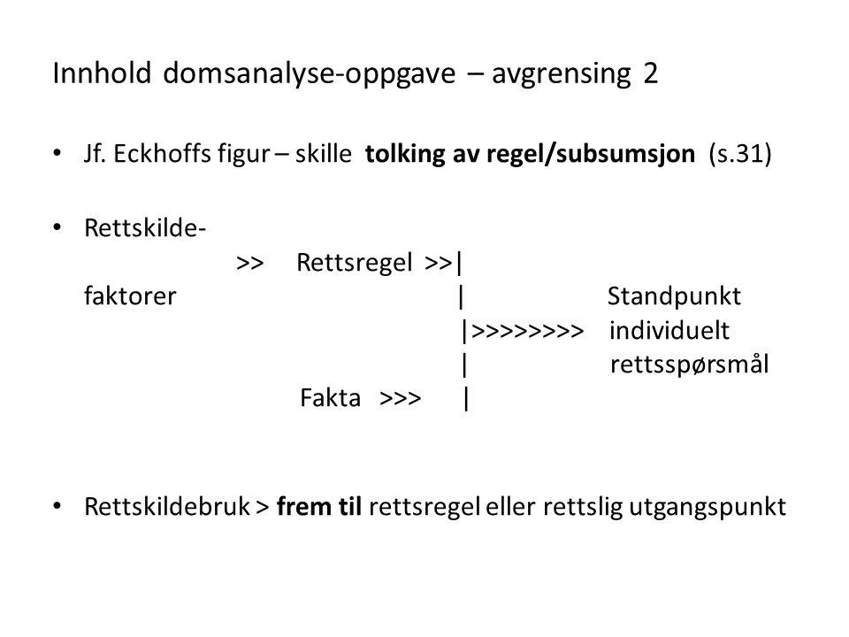 Innhold domsanalyse-oppgave – avgrensing 2 Jf.