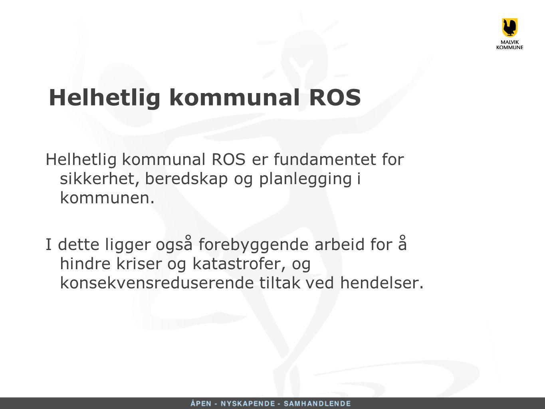 Helhetlig kommunal ROS er fundamentet for sikkerhet og beredskap samt planlegging i kommunen.