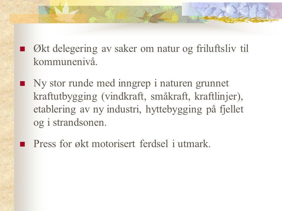 Økt delegering av saker om natur og friluftsliv til kommunenivå.