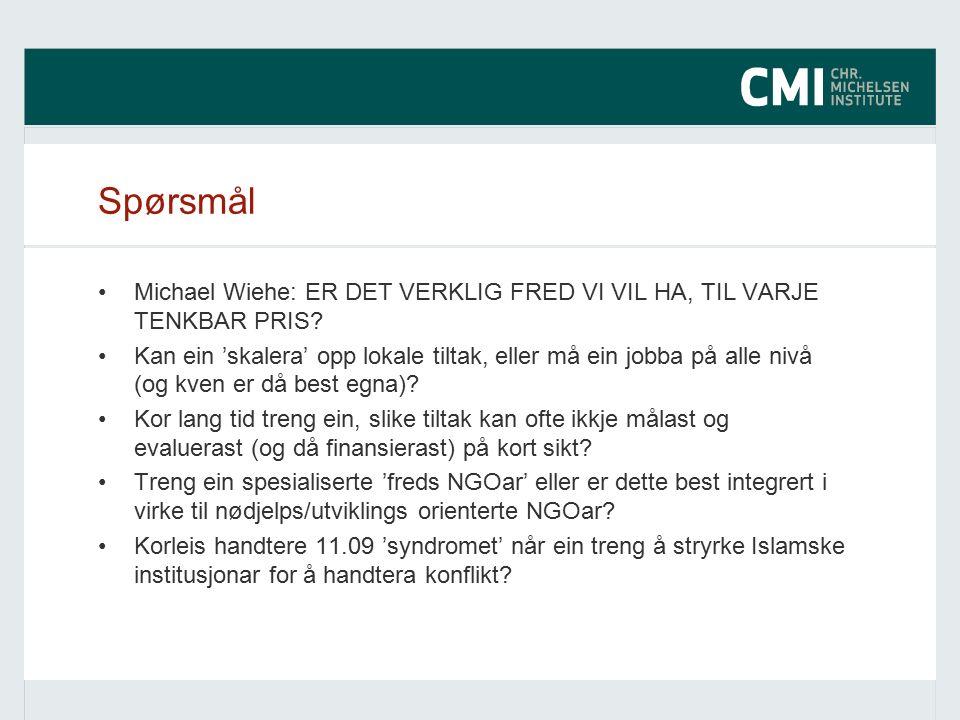 Spørsmål Michael Wiehe: ER DET VERKLIG FRED VI VIL HA, TIL VARJE TENKBAR PRIS.