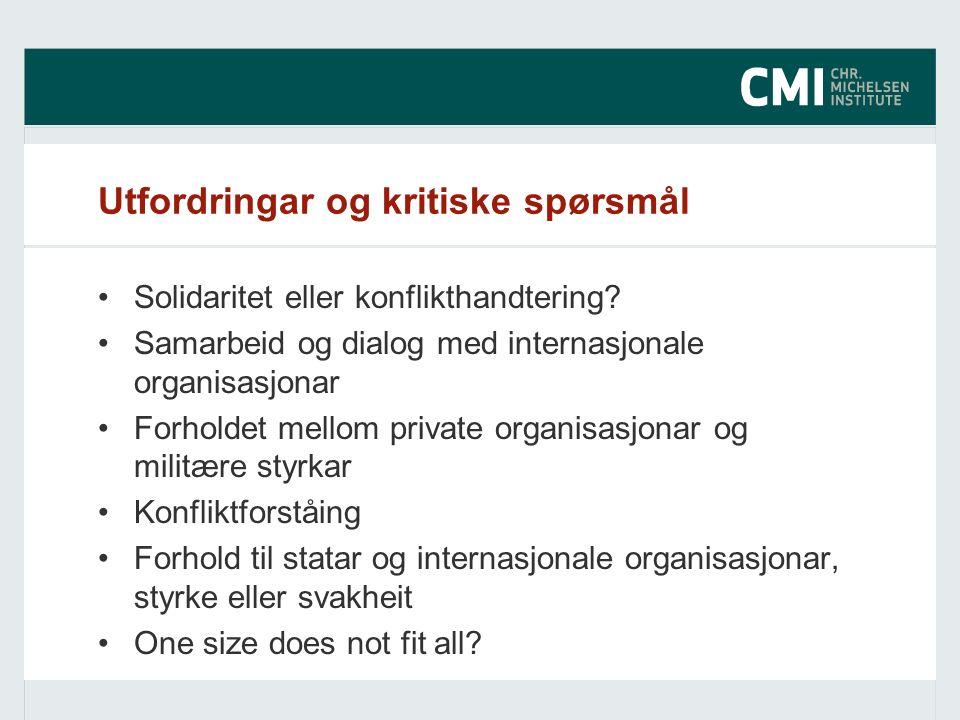 Utfordringar og kritiske spørsmål Solidaritet eller konflikthandtering.