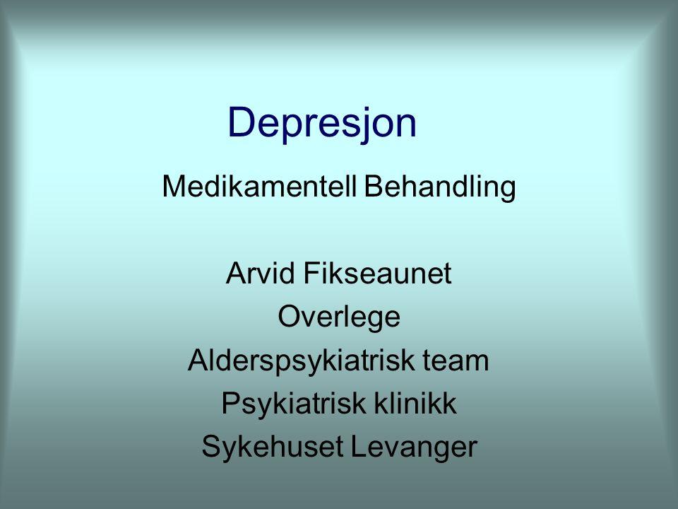 Depresjon Medikamentell Behandling Arvid Fikseaunet Overlege Alderspsykiatrisk team Psykiatrisk klinikk Sykehuset Levanger