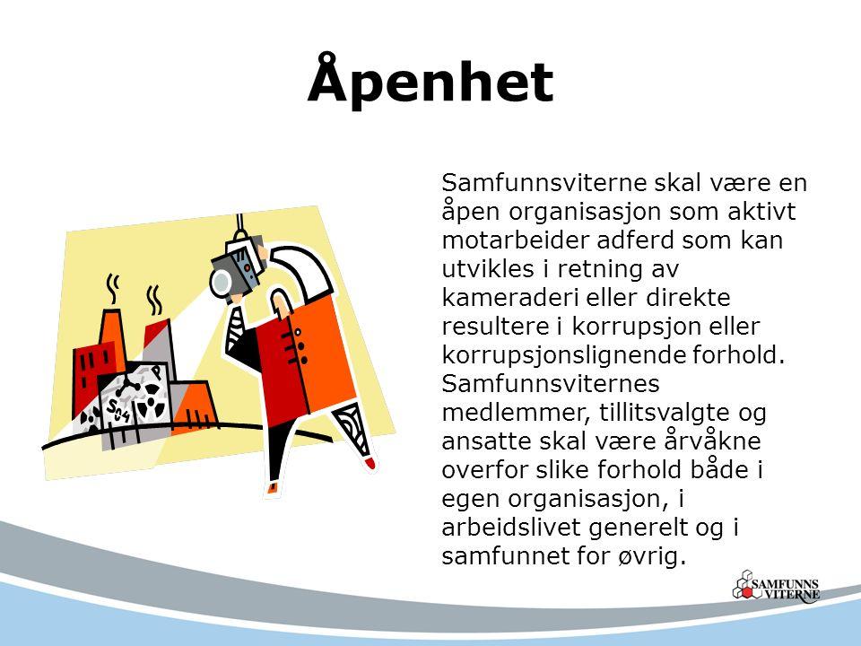Åpenhet Samfunnsviterne skal være en åpen organisasjon som aktivt motarbeider adferd som kan utvikles i retning av kameraderi eller direkte resultere i korrupsjon eller korrupsjonslignende forhold.