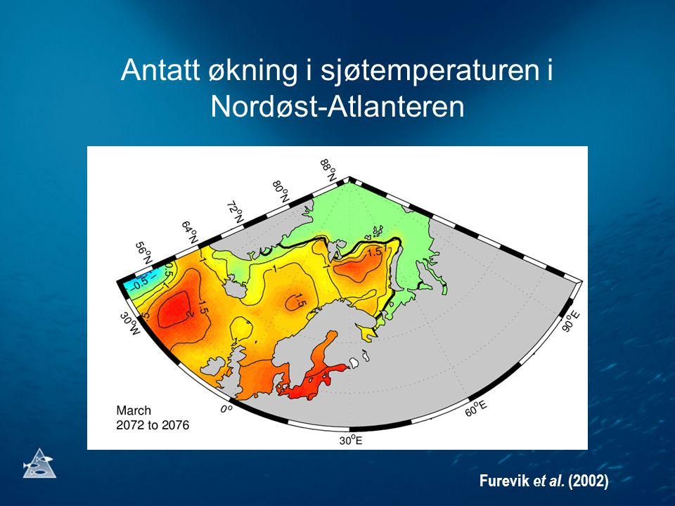 Antatt økning i sjøtemperaturen i Nordøst-Atlanteren Furevik et al. (2002)