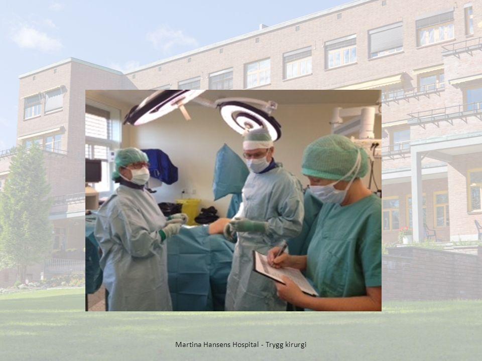 Martina Hansens Hospital - Trygg kirurgi