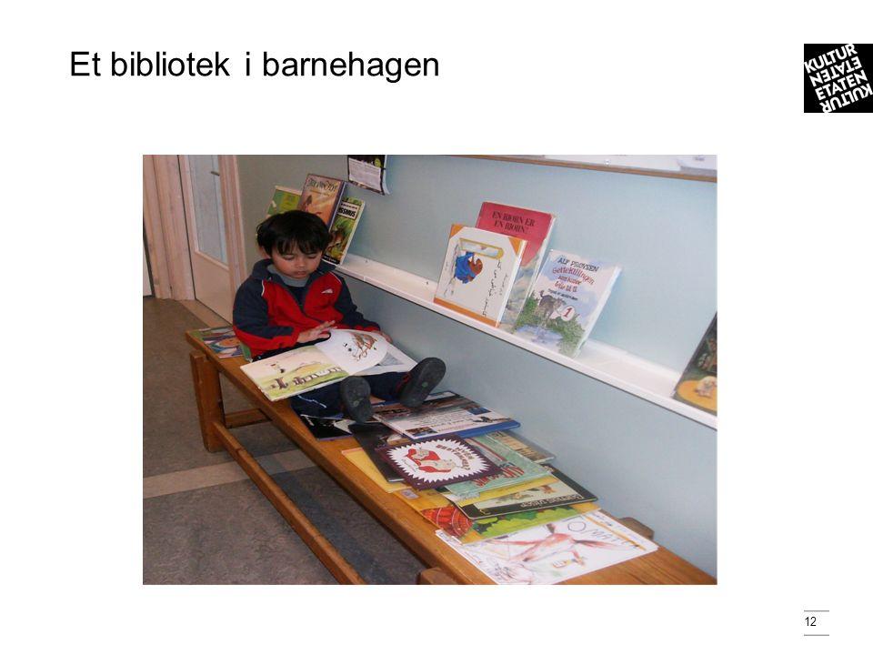 12 Et bibliotek i barnehagen
