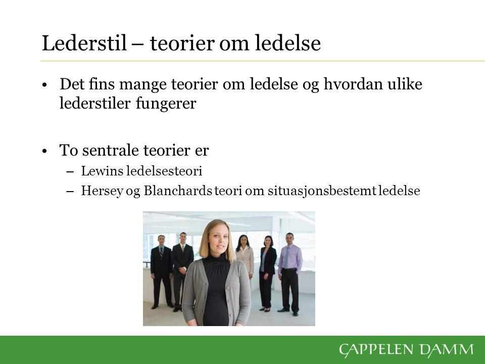 Lederstil – teorier om ledelse Det fins mange teorier om ledelse og hvordan ulike lederstiler fungerer To sentrale teorier er –Lewins ledelsesteori –H