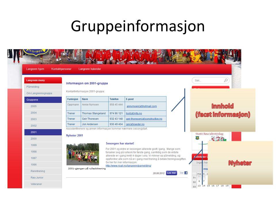 Logg inn Bruk gruppebruker og passord Logg inn på: http://roa.webtotalservice.no/typo3/index.php Brukernavn: «Langrenn 2005», «Langrenn 2004» osv.