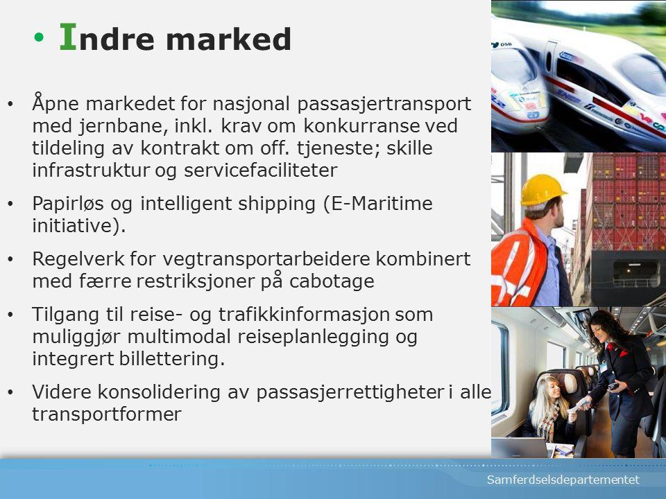 Samferdselsdepartementet Åpne markedet for nasjonal passasjertransport med jernbane, inkl.