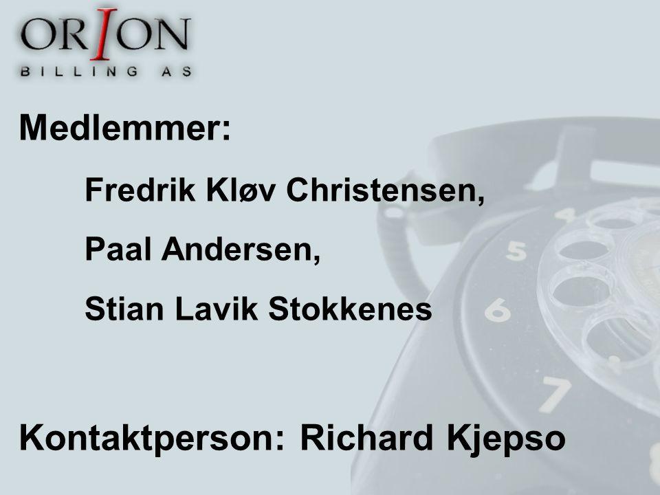 Medlemmer: Fredrik Kløv Christensen, Paal Andersen, Stian Lavik Stokkenes Kontaktperson: Richard Kjepso