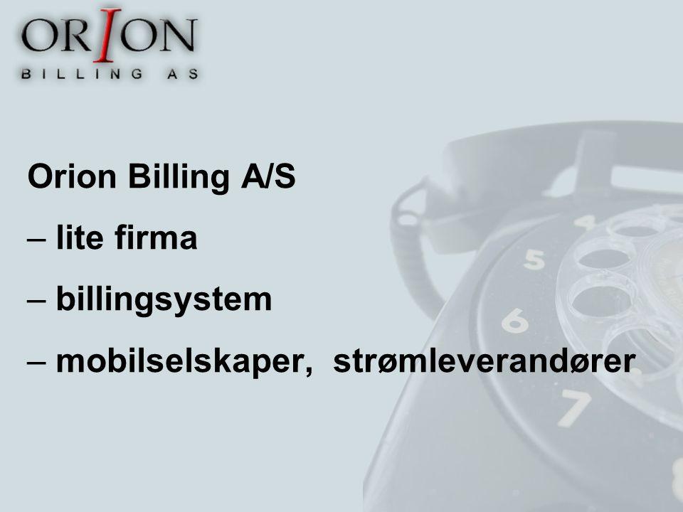 Orion Billing A/S – lite firma – billingsystem – mobilselskaper, strømleverandører