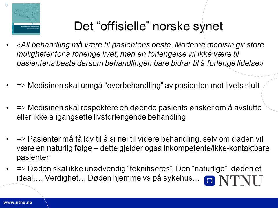 6 Det «offisielle» norske synet ≠