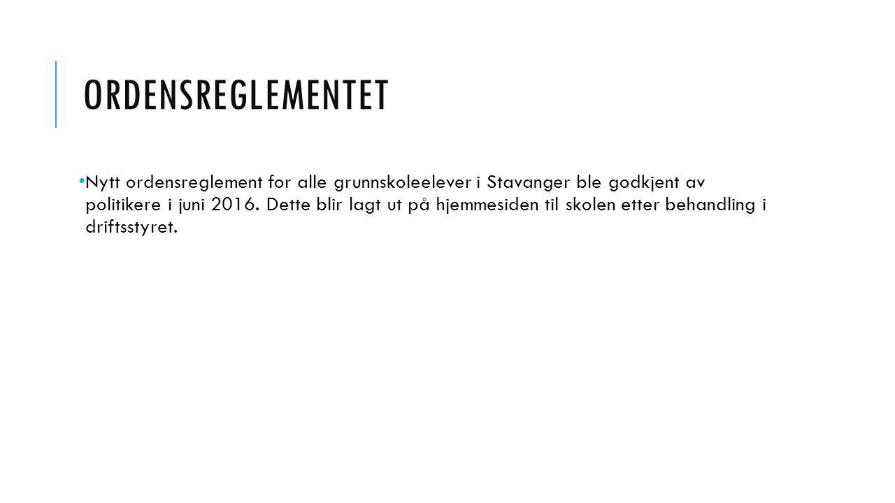 ORDENSREGLEMENTET Nytt ordensreglement for alle grunnskoleelever i Stavanger ble godkjent av politikere i juni 2016. Dette blir lagt ut på hjemmesiden