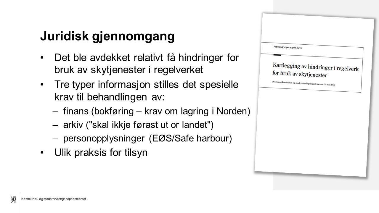 Kommunal- og moderniseringsdepartementet Bokmål mal: Tekst med kulepunkter - 1 vertikalt bilde Juridisk gjennomgang Det ble avdekket relativt få hindr