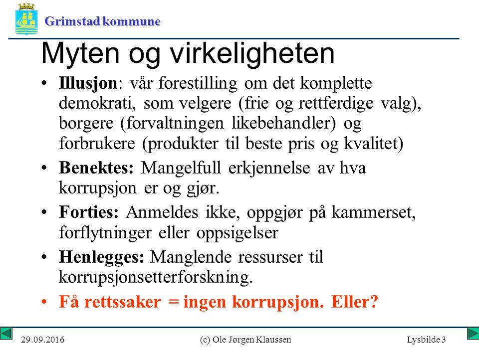 Grimstad kommune 29.09.2016(c) Ole Jørgen KlaussenLysbilde 34 ANSVAR Ledere på alle nivåer har et særlig ansvar for å tydeliggjøre og skape aksept for etisk forsvarlig atferd og legge betingelsene til rette for praktisering av dette.