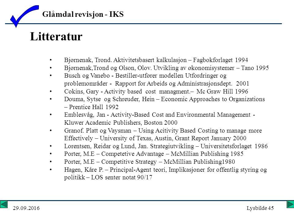Glåmdal revisjon - IKS 29.09.2016Lysbilde 45 Litteratur Bjørnenak, Trond.