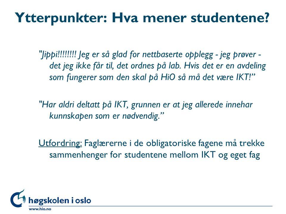 Ytterpunkter: Hva mener studentene. Jippi!!!!!!!.
