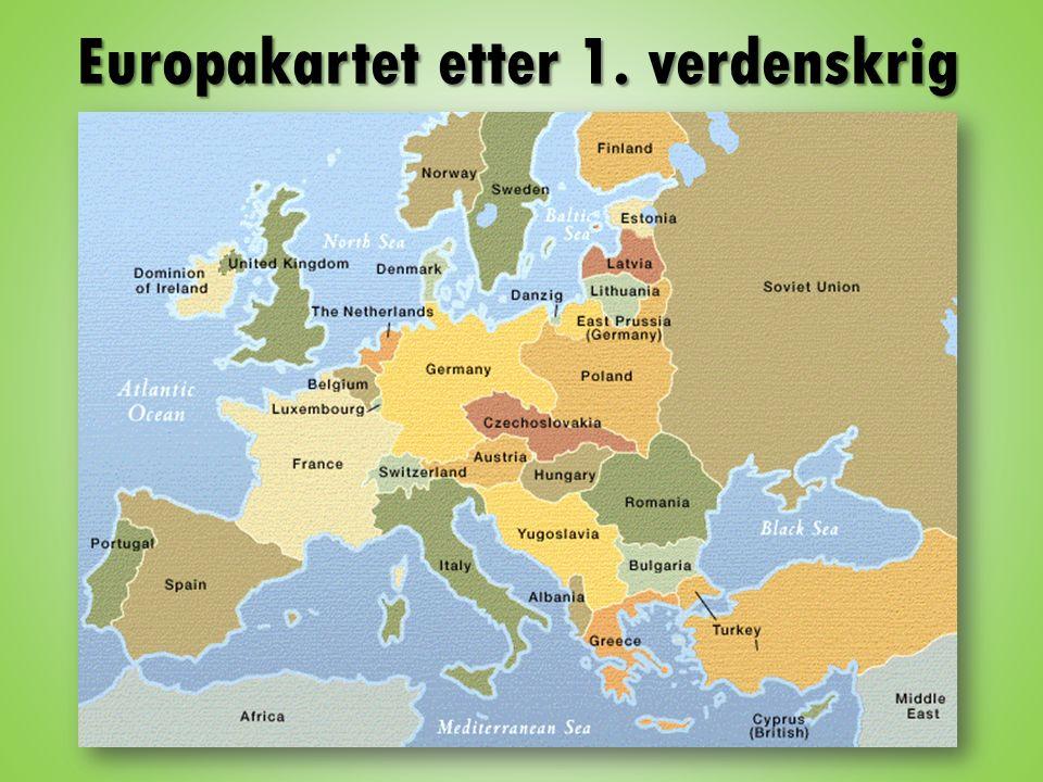 kart over europa etter første verdenskrig Første verdenskrig Etter dette kapittelet skal du kunne: Hvorfor  kart over europa etter første verdenskrig