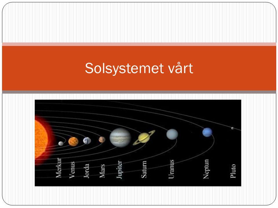 Solsystemet vårt