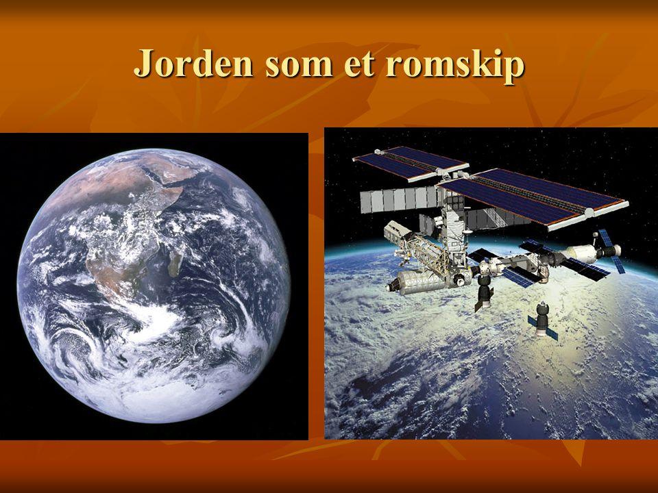 Jorden som et romskip