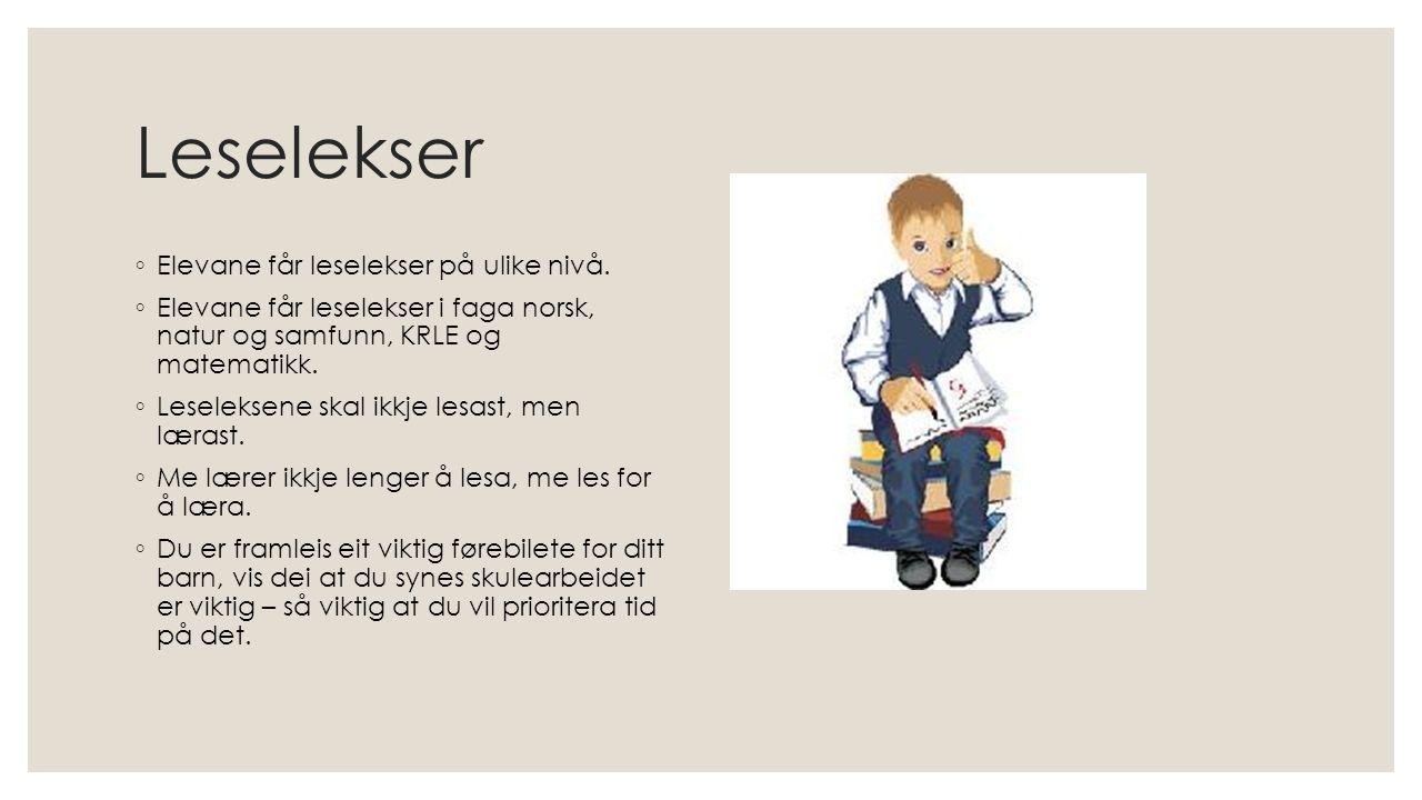 Leselekser ◦ Elevane får leselekser på ulike nivå.