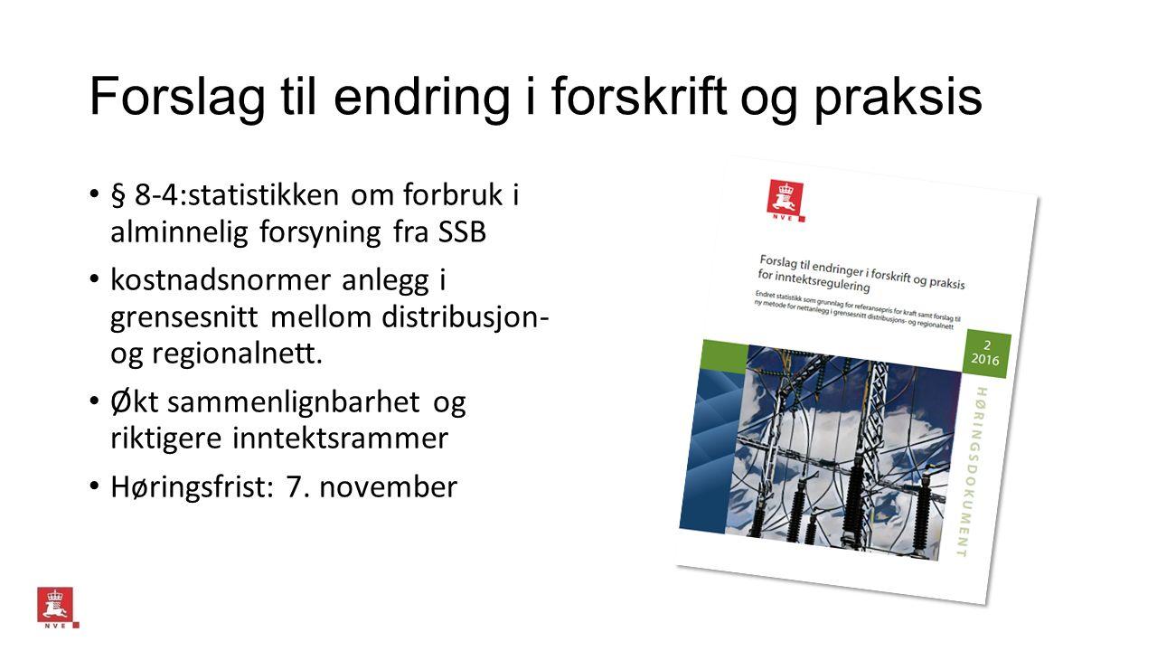 Forslag til endring i forskrift og praksis § 8-4:statistikken om forbruk i alminnelig forsyning fra SSB kostnadsnormer anlegg i grensesnitt mellom distribusjon- og regionalnett.