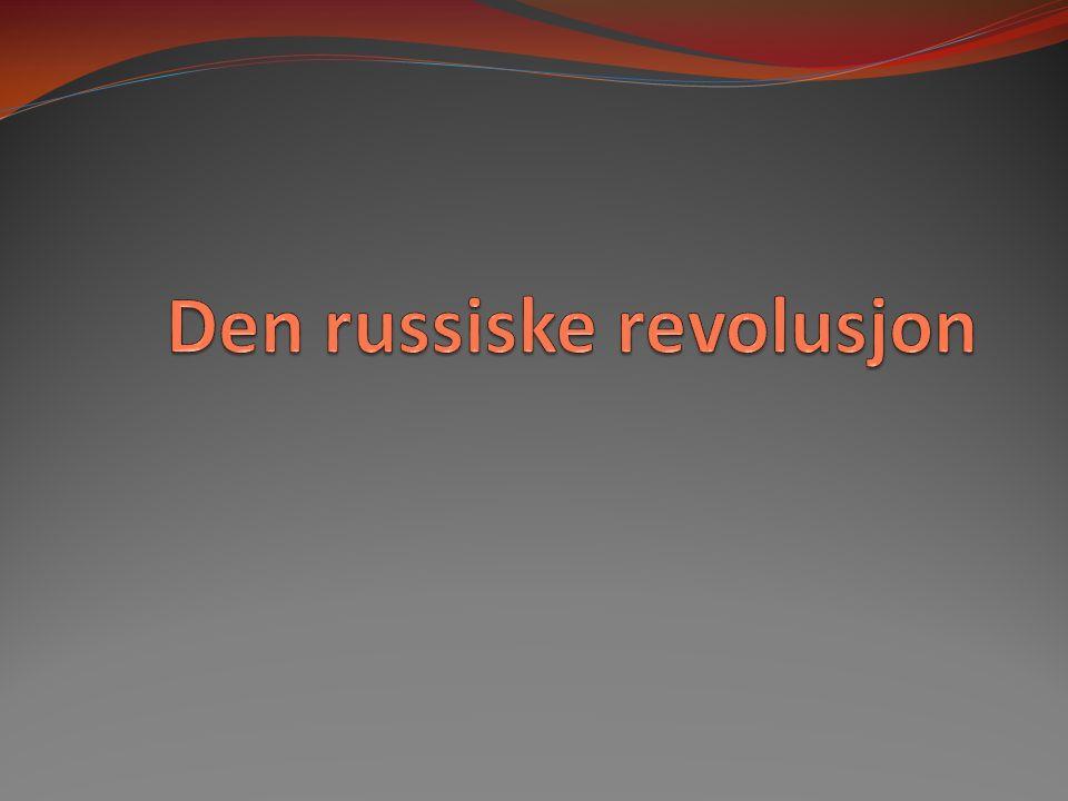 Hvilke virkninger fikk den russiske revolusjon.