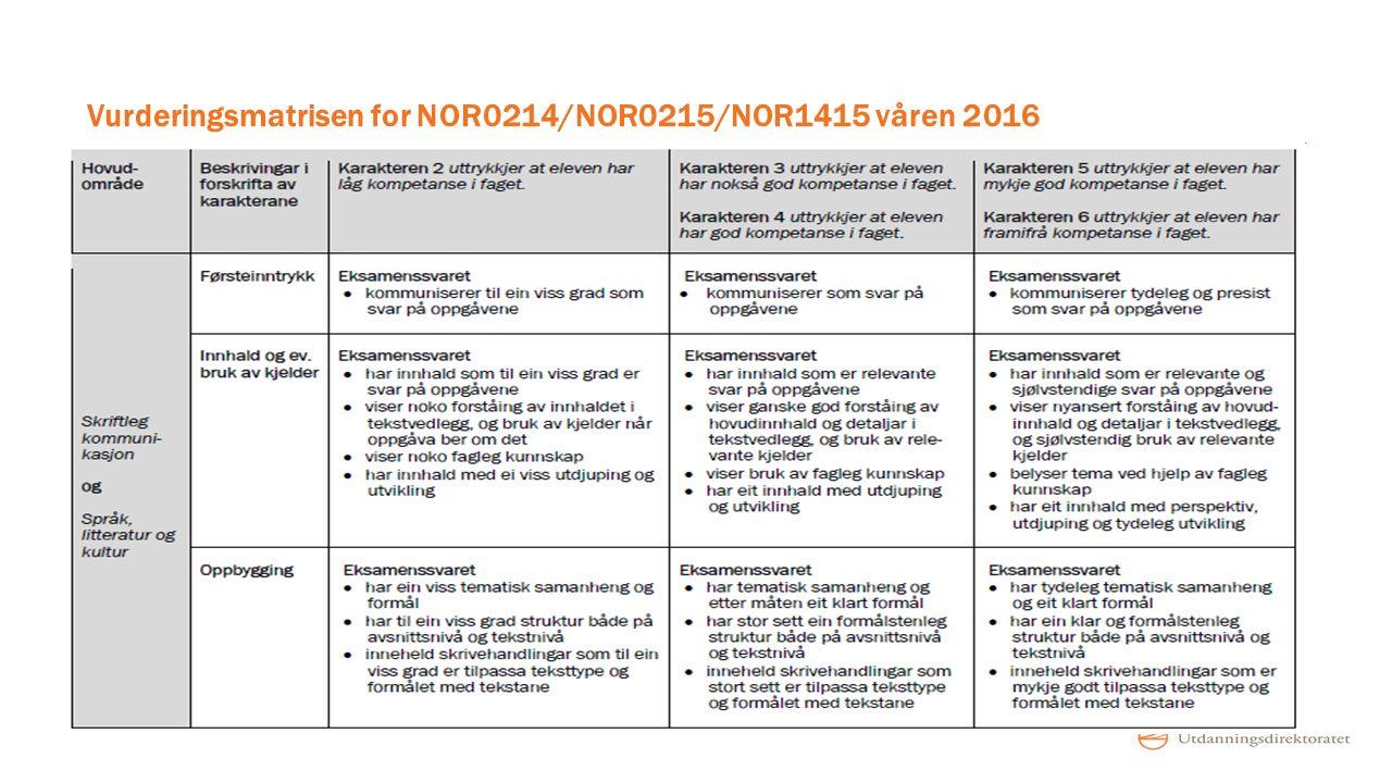 Vurderingsmatrisen for NOR0214/NOR0215/NOR1415 våren 2016