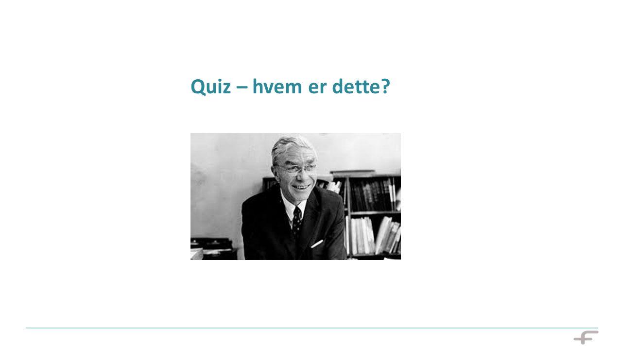 Quiz – hvem er dette?