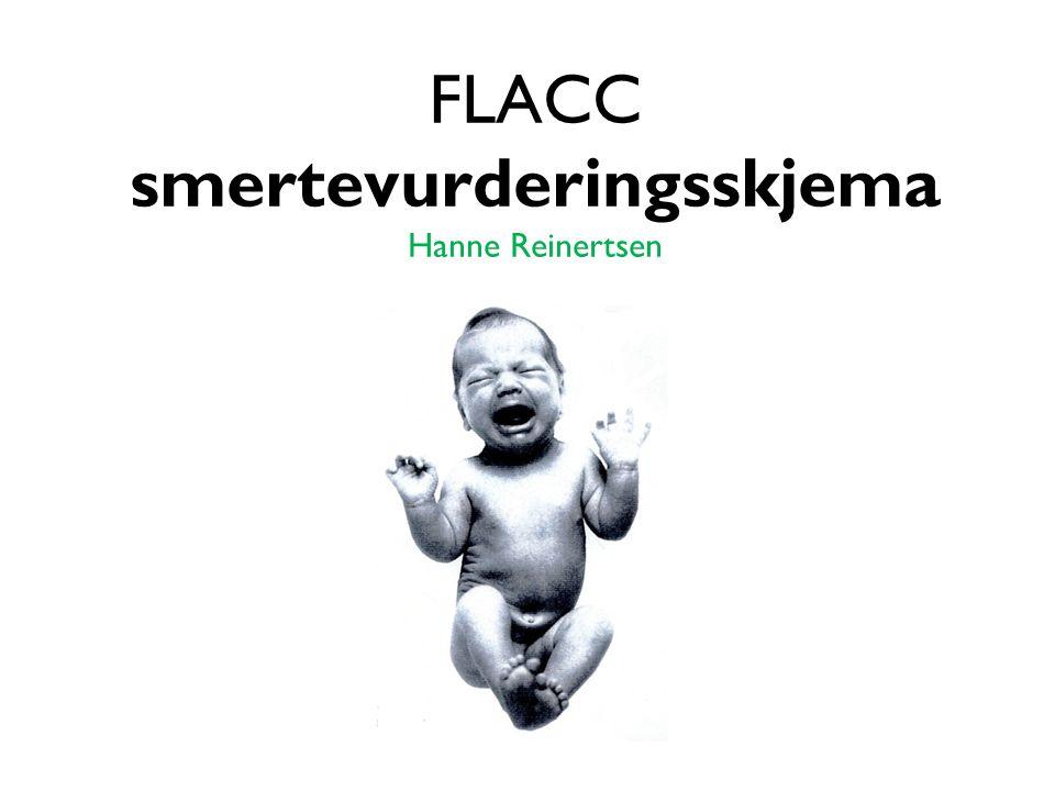 FLACC smertevurderingsskjema Hanne Reinertsen