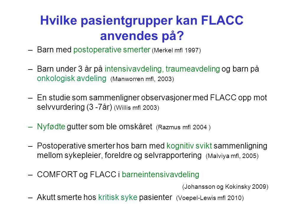 Hvilke pasientgrupper kan FLACC anvendes på.