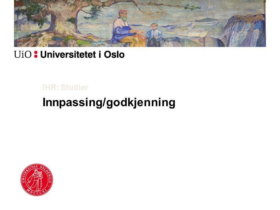IHR: Studier Innpassing/godkjenning