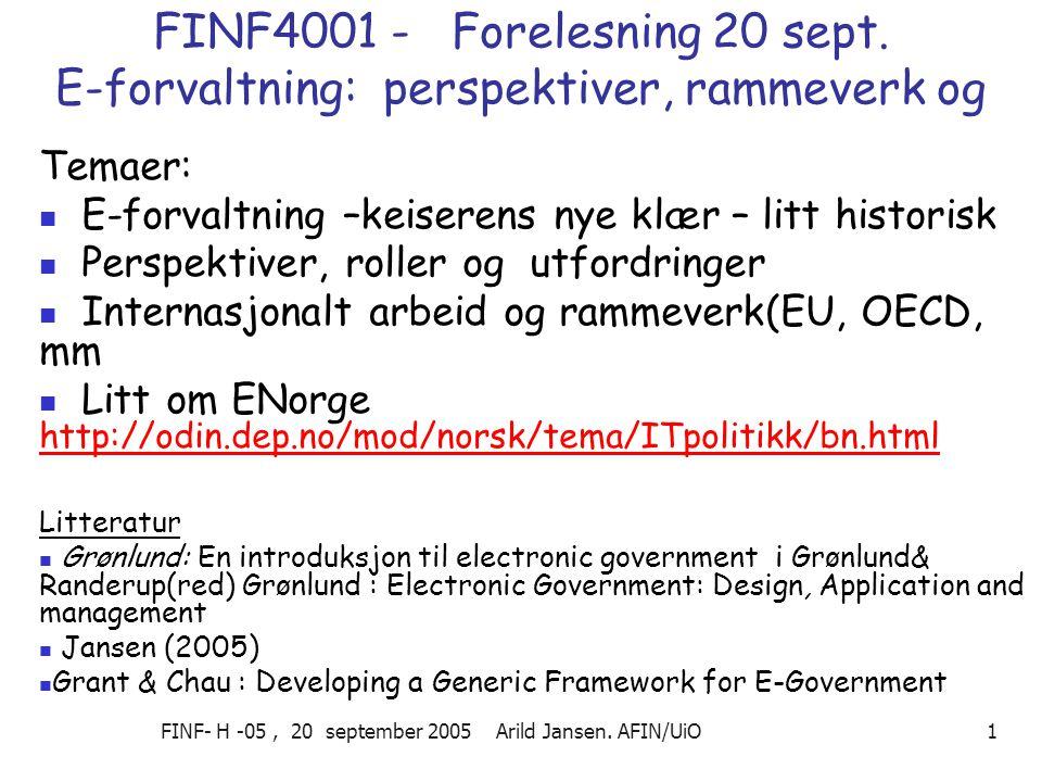 FINF- H -05, 20 september 2005 Arild Jansen.AFIN/UiO 1 FINF4001 - Forelesning 20 sept.