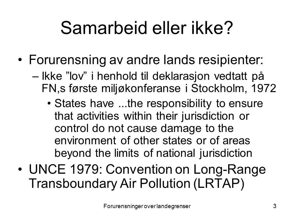 Forurensninger over landegrenser3 Samarbeid eller ikke.