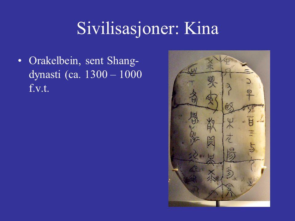 Sivilisasjoner: Kina Orakelbein, sent Shang- dynasti (ca. 1300 – 1000 f.v.t.