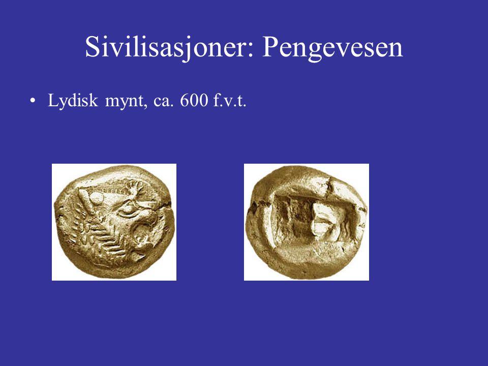 Sivilisasjoner: Pengevesen Lydisk mynt, ca. 600 f.v.t.